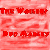 Play & Download Dub Marley by The Wailers | Napster