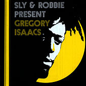 Sly & Robbie Present Gregory Isaacs de Gregory Isaacs