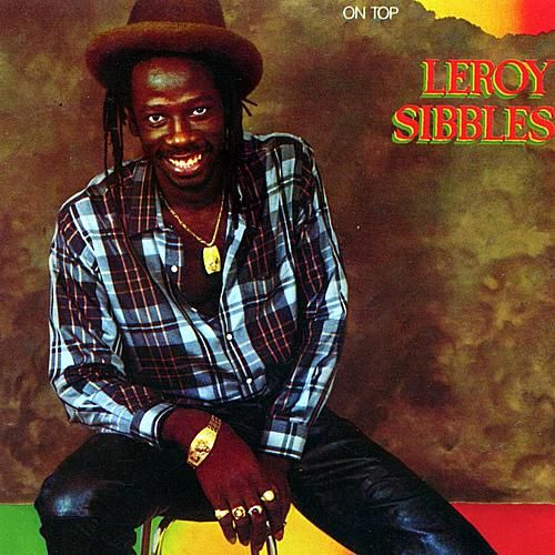 On Top by Leroy Sibbles