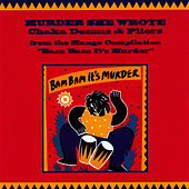 Play & Download Muder She Wrote Single by Chaka Demus and Pliers | Napster