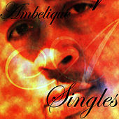 Play & Download Ambelique Singles by Ambelique | Napster