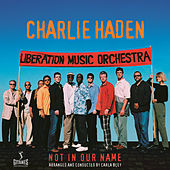Not In Our Name by Charlie Haden