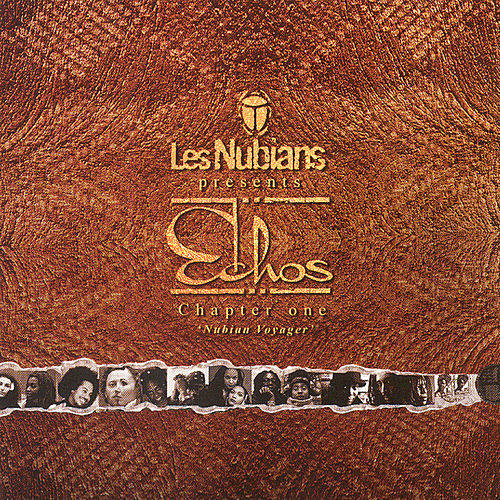 Play & Download Les Nubians Presents: Echos by Various Artists | Napster