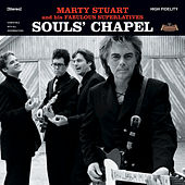 Play & Download Souls' Chapel by Marty Stuart | Napster