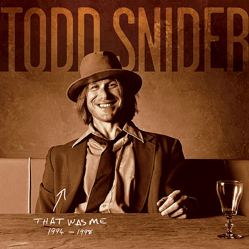 Play & Download That Was Me: The Best Of Todd Snider 1994-1998 by Todd Snider | Napster