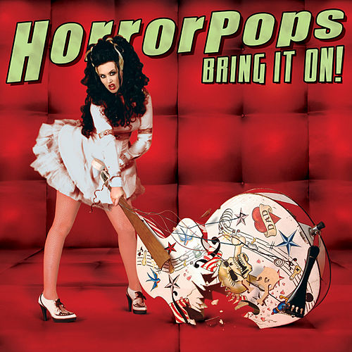 Play & Download Bring It On! by Horrorpops | Napster