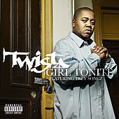 Play & Download Girl Tonite by Twista | Napster