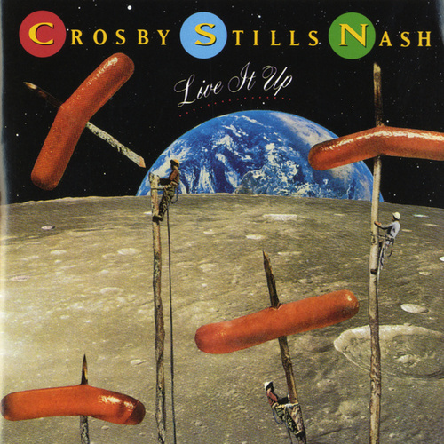 Live It Up von Crosby, Stills and Nash