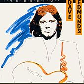 The Best of Dave Edmunds by Dave Edmunds