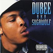 Play & Download A.K.A Sugawolf by Dubee | Napster
