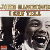Play & Download I Can Tell by John Hammond, Jr. | Napster