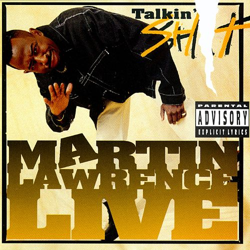 Play & Download Live Talkin' Sh-- by Martin Lawrence | Napster