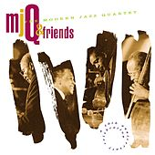 Play & Download M.J.Q. And Friends: A Celebration by Modern Jazz Quartet | Napster