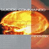 Mindstrip by Suicide Commando
