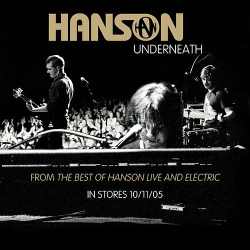 Play & Download Underneath by Hanson | Napster