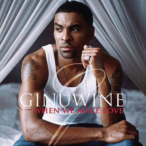 Play & Download When We Make Love by Ginuwine | Napster