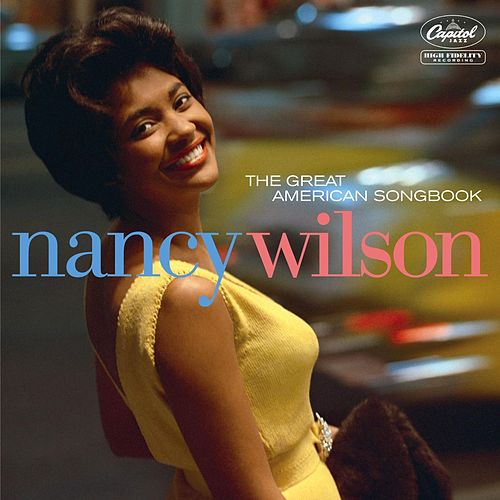 The Great American Songbook by Nancy Wilson