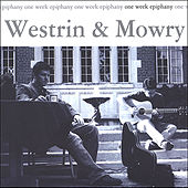 One Week Epiphany by Westrin & Mowry