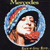 Play & Download Rock-n-soul Blvd... by Mercedes | Napster