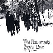 Play & Download Born Live by The Mammals | Napster