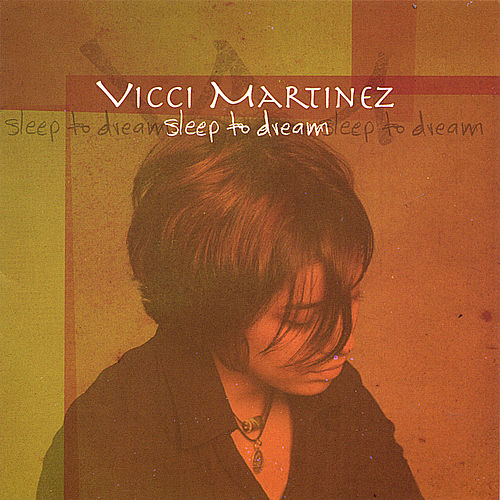 Play & Download Sleep To Dream by Vicci Martinez | Napster