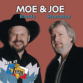 Live At Billy Bob's Texas by Moe Bandy
