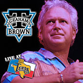 Live At Billy Bob's Texas by T. Graham Brown