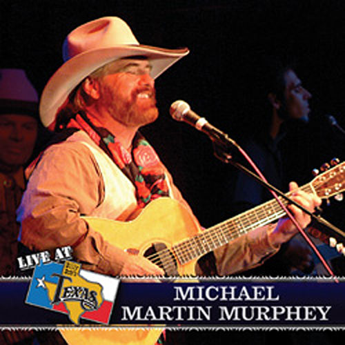 Play & Download Live At Billy Bob's Texas by Michael Martin Murphey | Napster