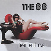 Over and Over by The 88