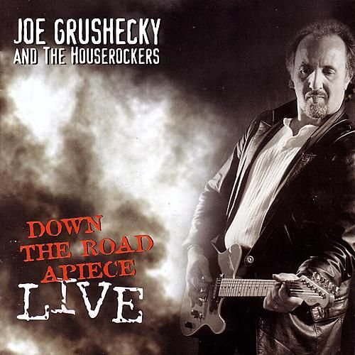 Play & Download Down The Road Apiece (live) by Joe Grushecky | Napster