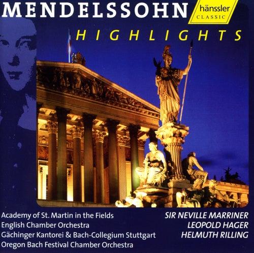 Mendelssohn Highlights by Felix Mendelssohn