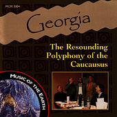 Georgia: The Resounding Polyphony Of The Caucausus by Music Of The Earth