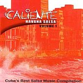 Play & Download Caliente Havana Salsa Volume 1 by Various Artists | Napster