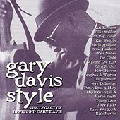Play & Download Gary Davis Style: The Legacy Of Reverand Gary Davis by Various Artists | Napster