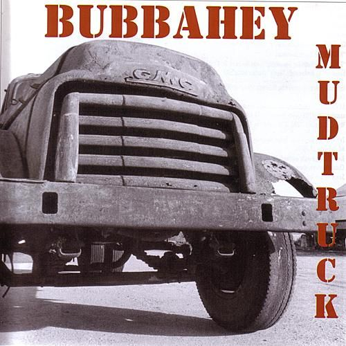 Play & Download Bubbahey Mud Truck by Various Artists | Napster