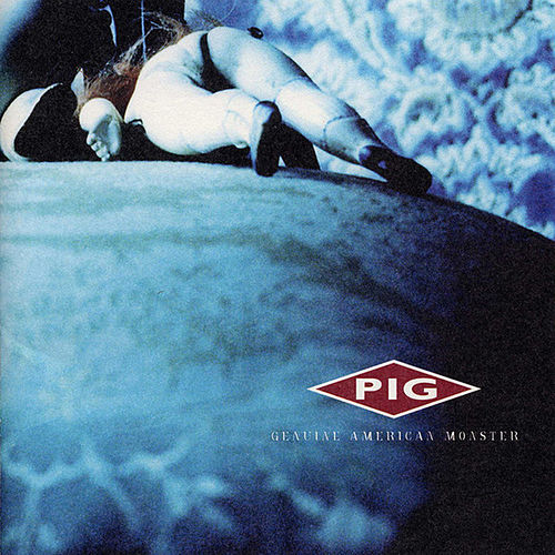 Play & Download Genuine American Monster by Pig | Napster