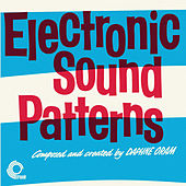 Electronic Sound Patterns (Remastered) by Daphne Oram