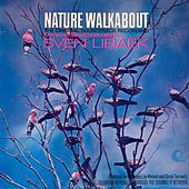 Play & Download Nature Walkabout (Original Television Soundtrack) [Remastered] by Sven Libaek | Napster