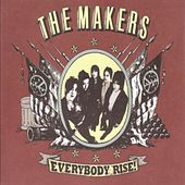 Play & Download Everyboby Rise! by The Makers | Napster