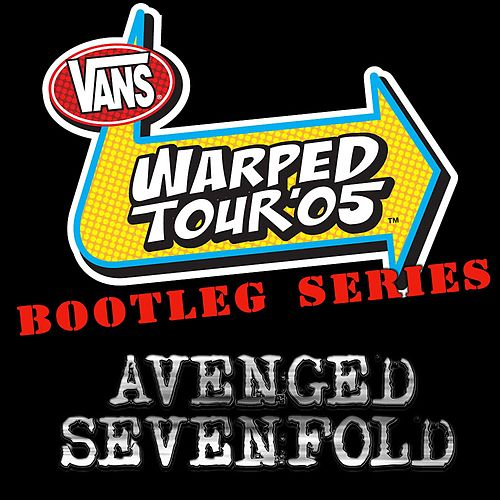 Warped Tour Bootleg Series by Avenged Sevenfold
