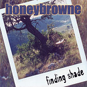 Play & Download Finding Shade by Honey Browne | Napster
