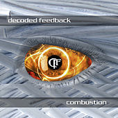 Play & Download Combustion by Decoded Feedback | Napster