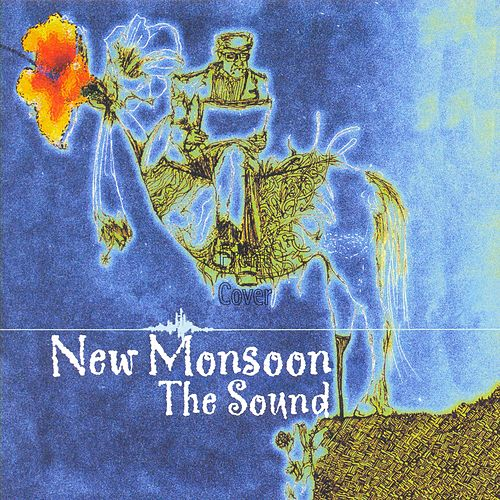 Play & Download The Sound by New Monsoon | Napster