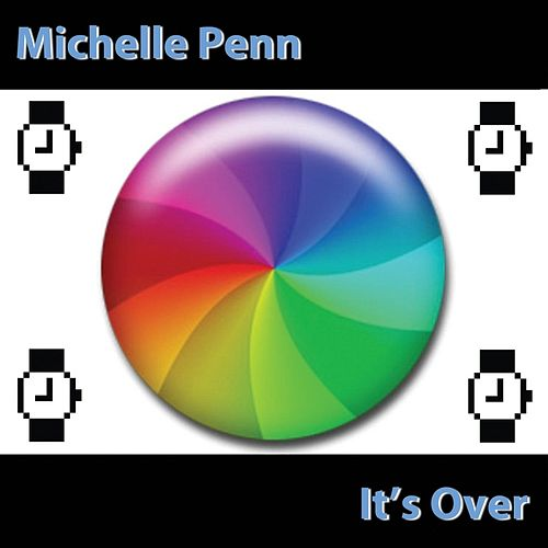 Play & Download It's Over by Michelle Penn | Napster