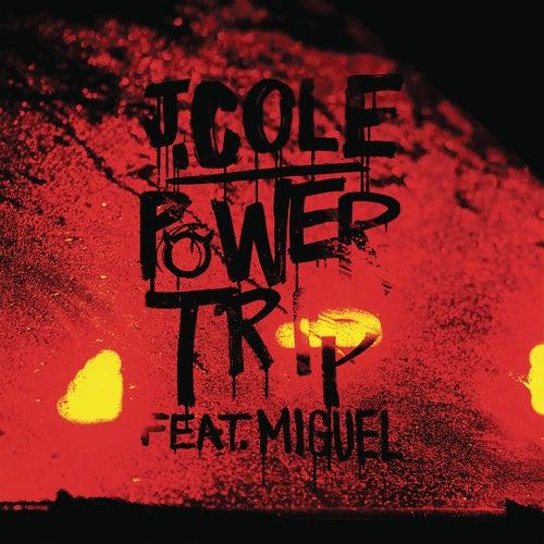 Power Trip by J. Cole
