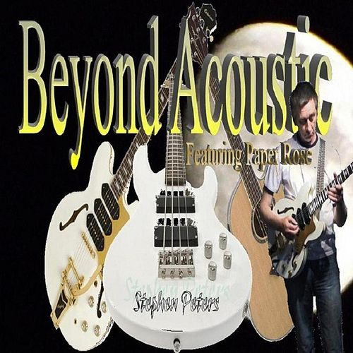 Play & Download Beyond Acoustic by Stephen Peters | Napster
