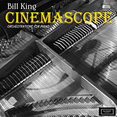 Play & Download CinemaScope / Orchestration for Piano by Bill King | Napster