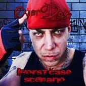 Worst Case Scenario by Overdose