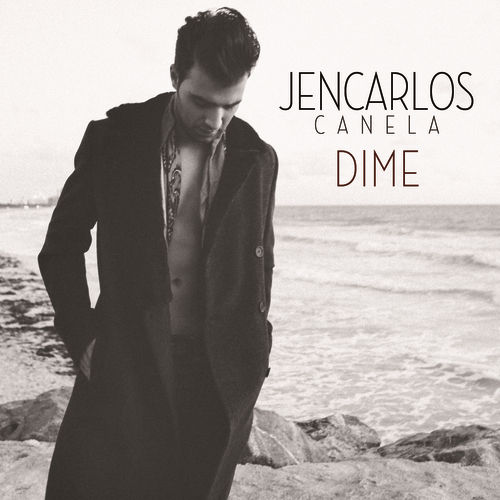 Play & Download Dime by Jencarlos Canela | Napster