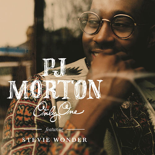 Play & Download Only One by PJ Morton | Napster